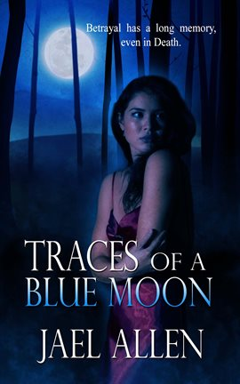 Cover image for Traces of a Blue Moon