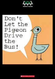 Don't let the pigeon drive the bus!: --and more stories by Mo Willems cover image