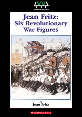 Cover image for Jean Fritz: Six Revolutionary War Figures