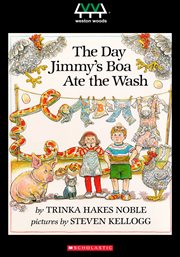 The day Jimmy's boa ate the wash : ... and more amazing animal tales cover image