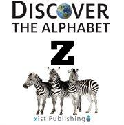Z : a novel of Zelda Fitzgerald cover image
