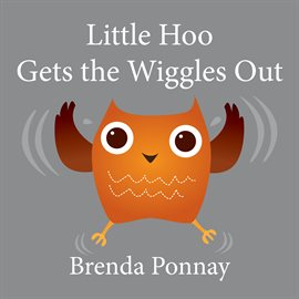 Cover image for Little Hoo Gets the Wiggles Out