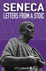 Letters from a Stoic =: Epistulae morales ad Lucilium cover image