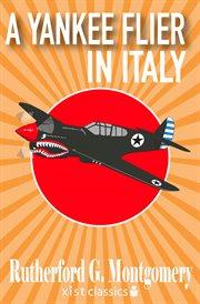 A Yankee Flier in Italy