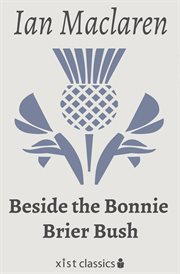Beside the bonnie brier bush cover image