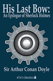His last bow: short stories of sherlock holmes cover image