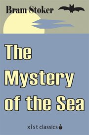 The mystery of the sea: a novel cover image