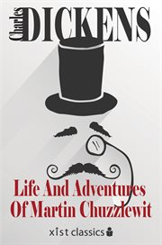 The life and adventures of Martin Chuzzlewit cover image