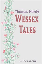 Thomas Hardy's Wessex tales cover image