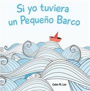 Si yo tuviera un pequeǫ barco / if i had a little boat