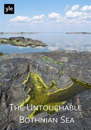 The Untouchable Bothnian Sea - Season 1