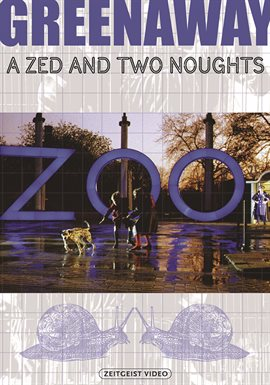 A Zed & Two Noughts /