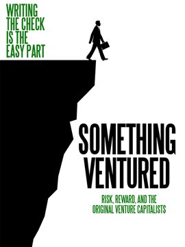 Something Ventured / Arthur Rock