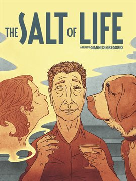 The Salt of Life / Gianni Di Gregorio