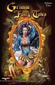 Grimm Fairy Tales Volume 2
