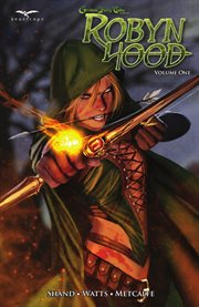 Grimm Fairy Tales Presents Robyn Hood